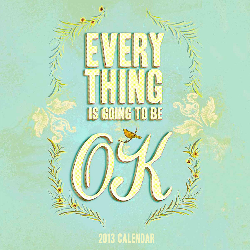 Everything Is Going To Be Ok Quotes: Going To Be Ok Quotes. QuotesGram